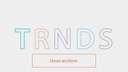 TRENDS Issue Archive