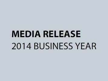 Media Release – 2014 Business Year